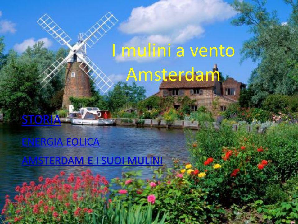 I mulini a vento Amsterdam