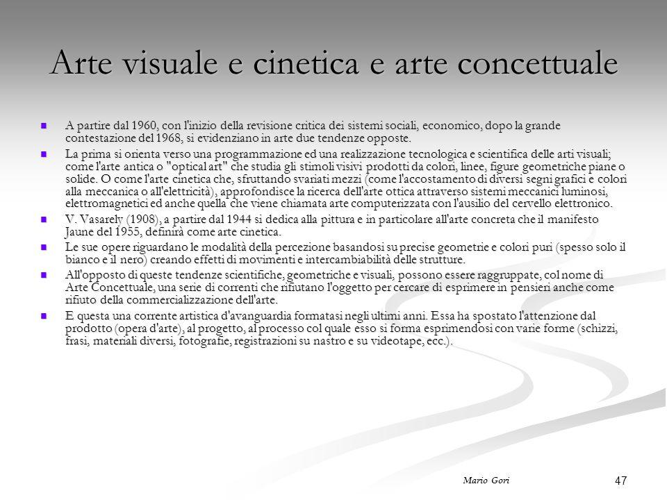 Arte visuale e cinetica e arte concettuale