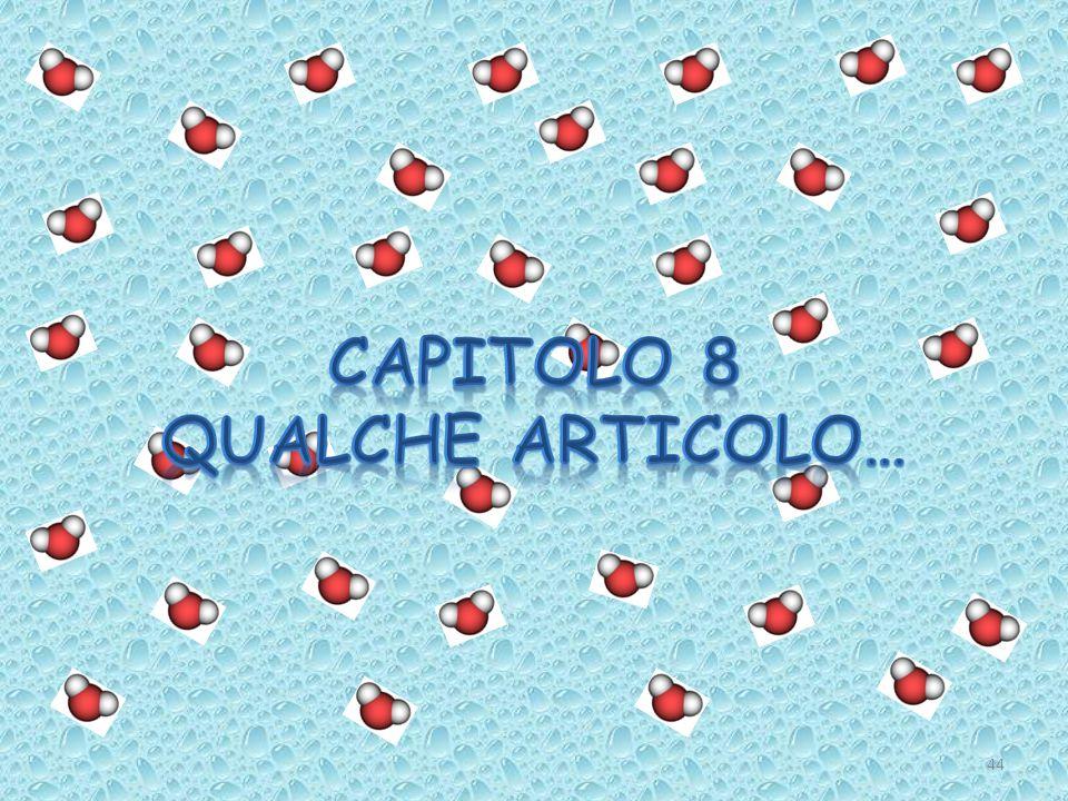 CAPITOLO 8 Qualche articolo…
