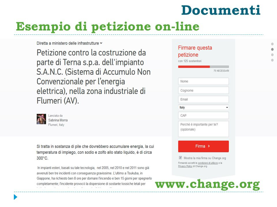 Documenti Esempio di petizione on-line www.change.org