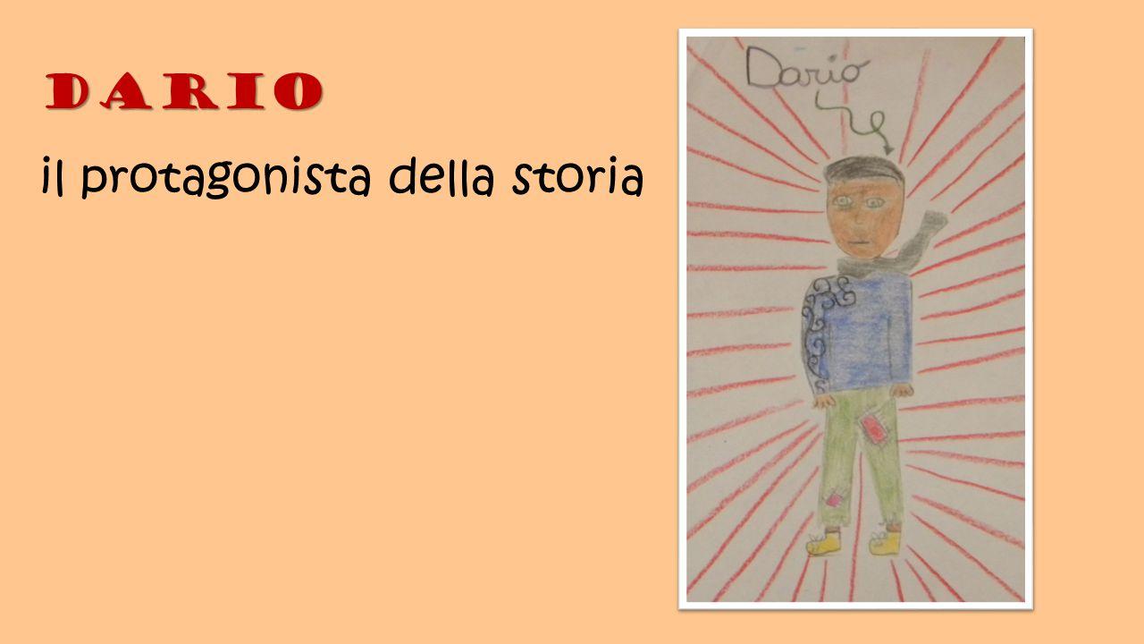 Dario il protagonista della storia