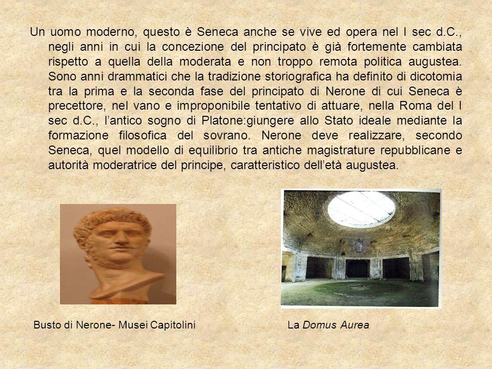 Un uomo moderno, questo è Seneca anche se vive ed opera nel I sec d. C