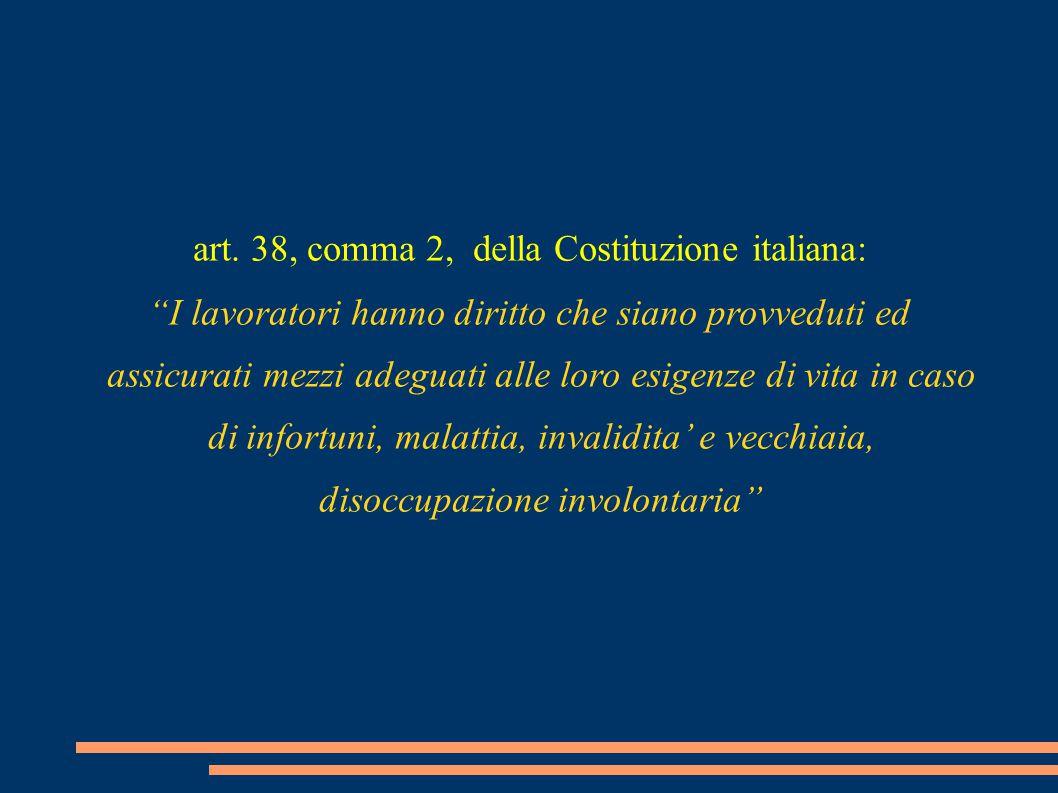 art. 38, comma 2, della Costituzione italiana: