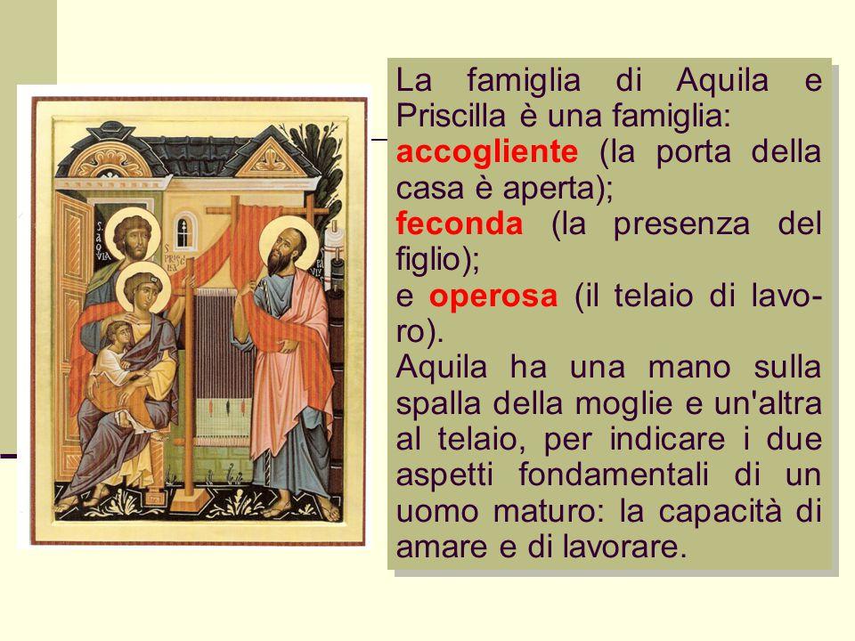 La famiglia di Aquila e Priscilla è una famiglia: