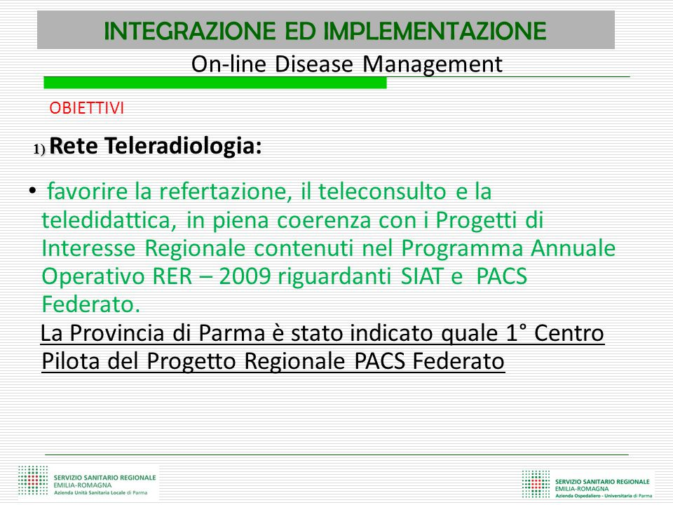 INTEGRAZIONE ED IMPLEMENTAZIONE On-line Disease Management