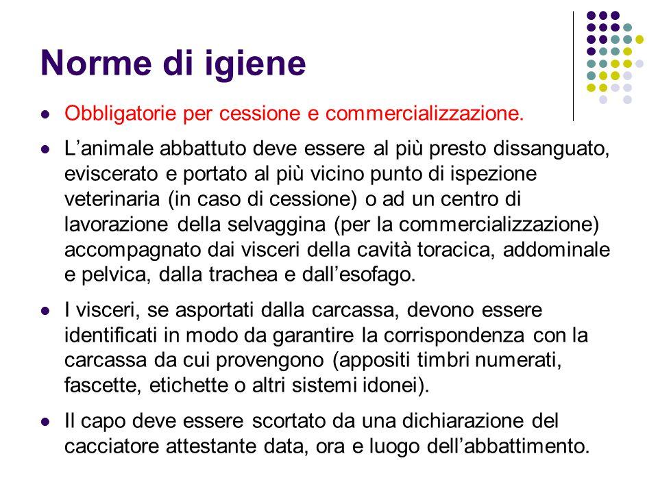 Norme di igiene Obbligatorie per cessione e commercializzazione.