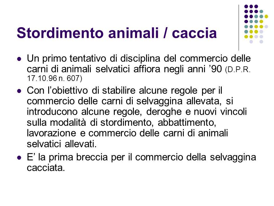 Stordimento animali / caccia