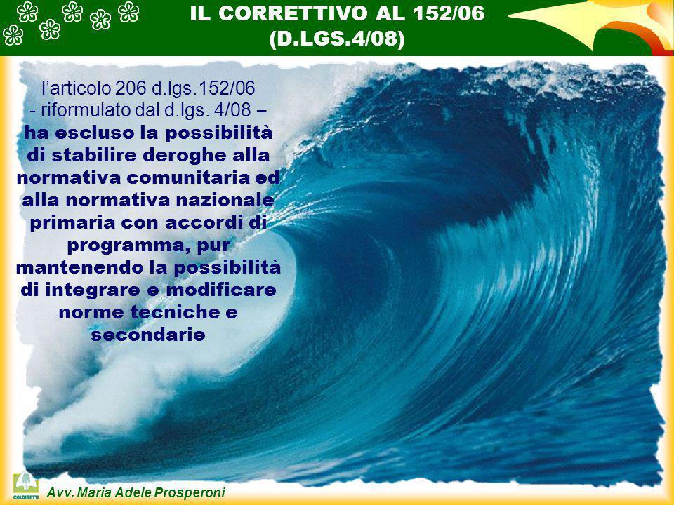 IL CORRETTIVO AL 152/06 (D.LGS.4/08) l'articolo 206 d.lgs.152/06