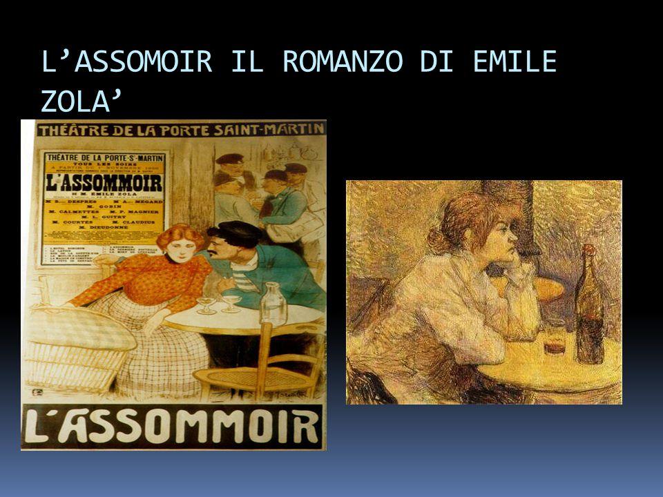 L'ASSOMOIR IL ROMANZO DI EMILE ZOLA'