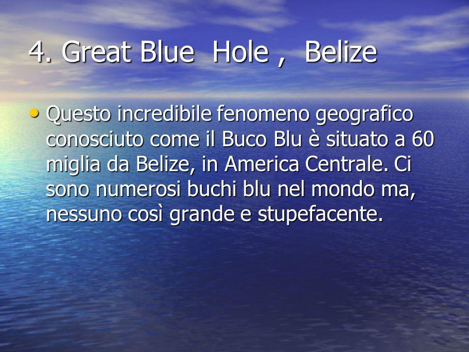 4. Great Blue Hole , Belize
