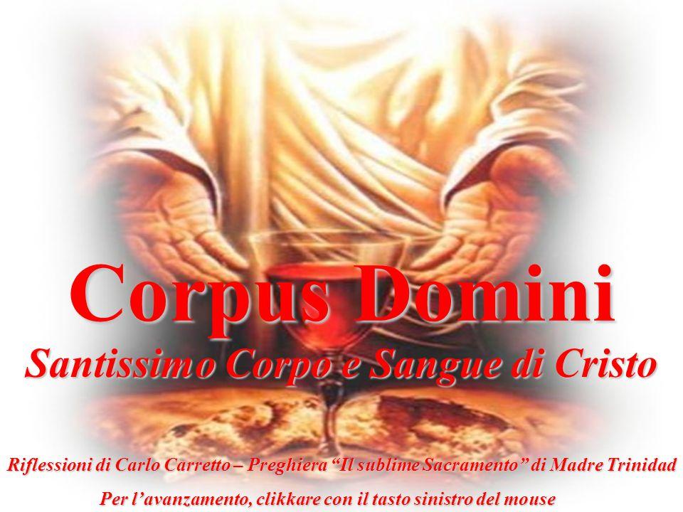 Corpus Domini Santissimo Corpo e Sangue di Cristo