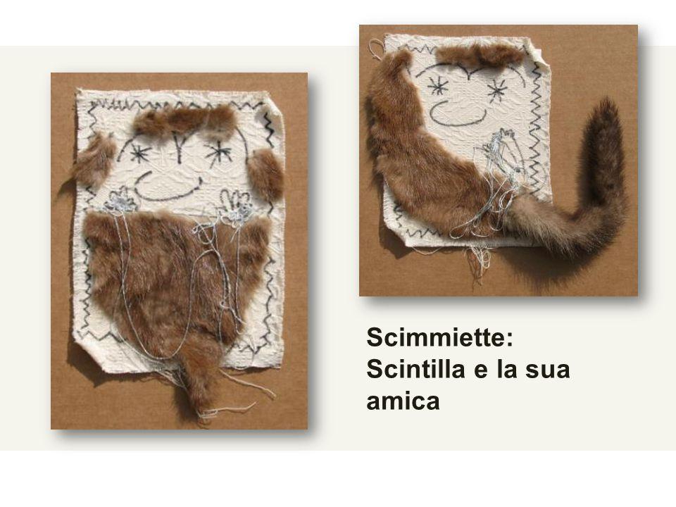 Scimmiette: Scintilla e la sua amica