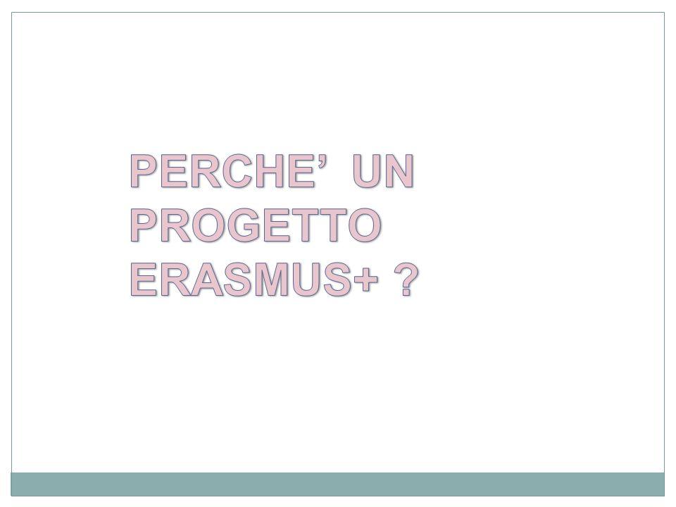 PERCHE' UN PROGETTO ERASMUS+