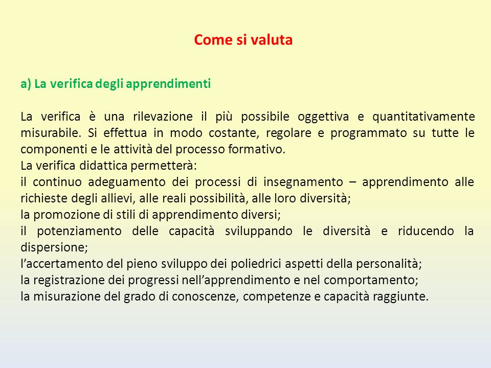 Come si valuta a) La verifica degli apprendimenti
