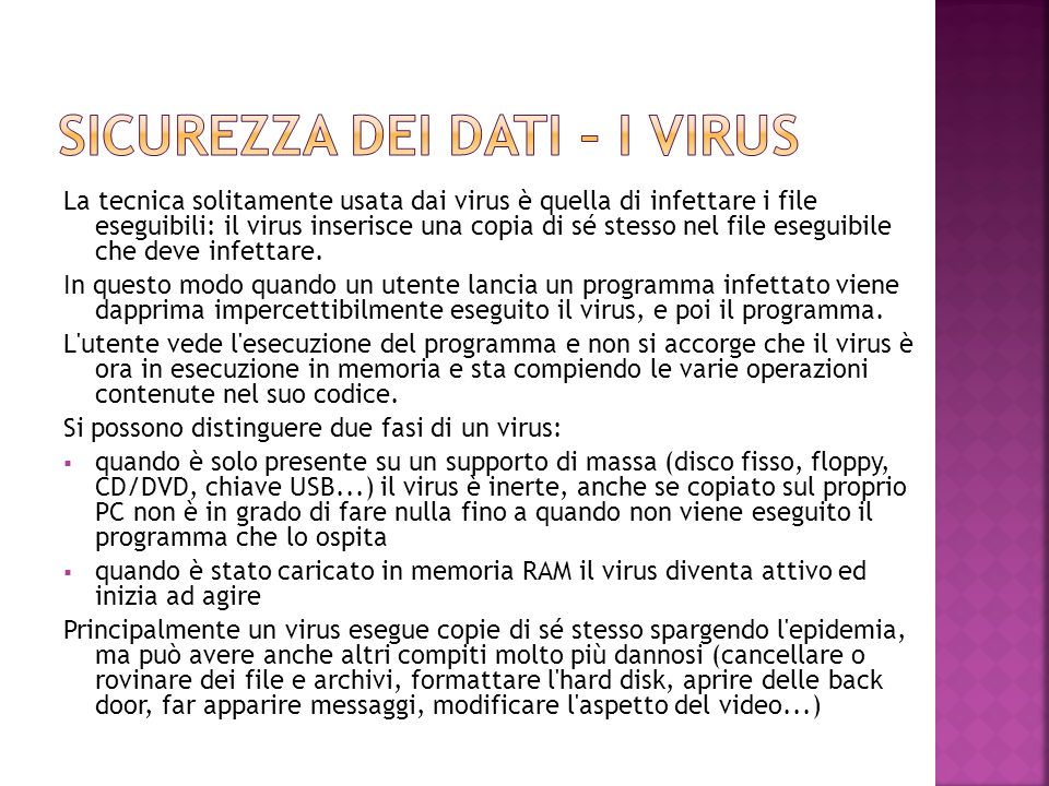 Sicurezza dei dati – i virus