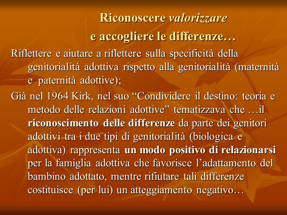 Riconoscere valorizzare e accogliere le differenze…