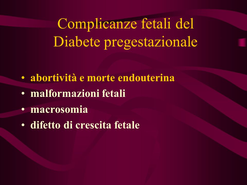 Complicanze fetali del Diabete pregestazionale
