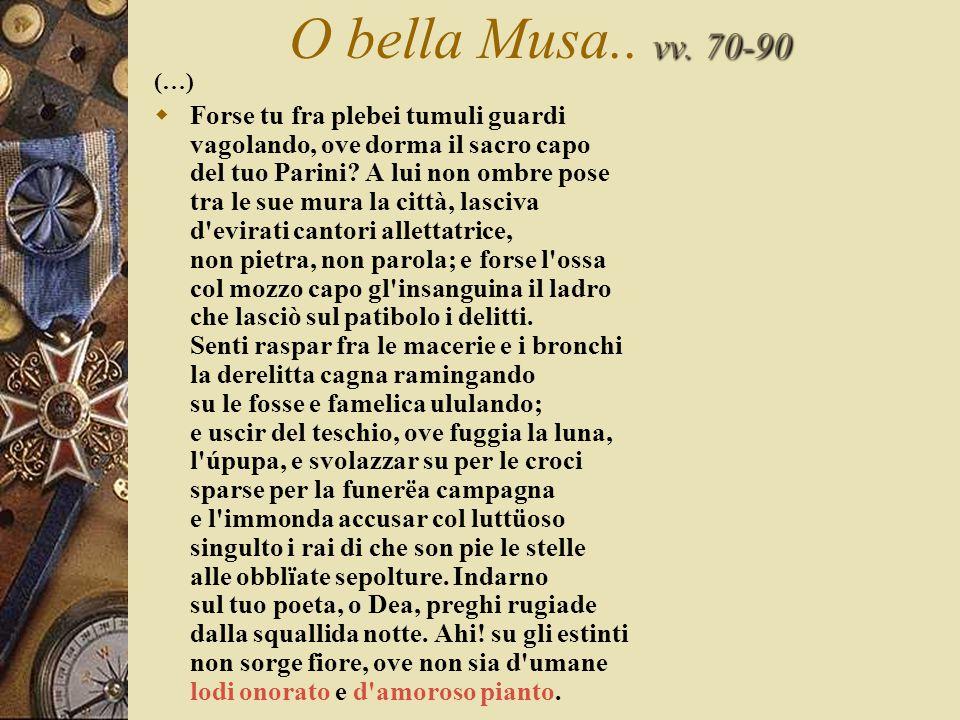 O bella Musa.. vv. 70-90 (…)