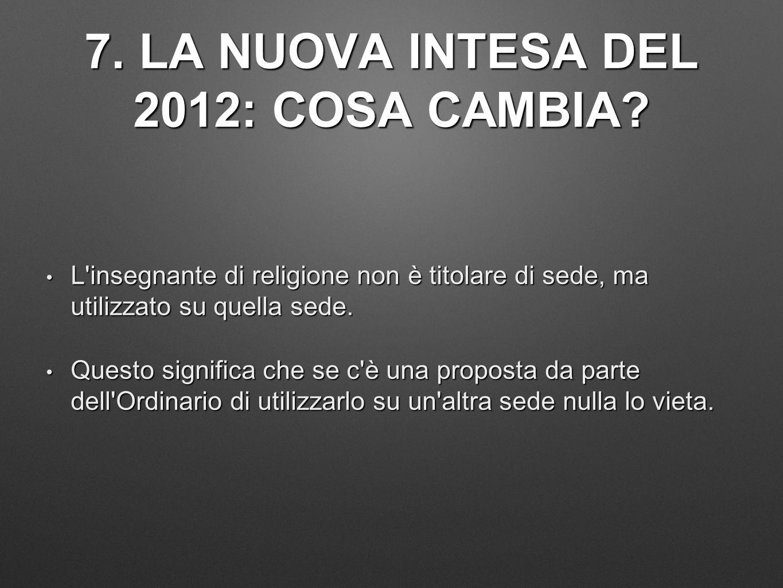 7. LA NUOVA INTESA DEL 2012: COSA CAMBIA