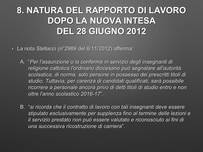 8. NATURA DEL RAPPORTO DI LAVORO DOPO LA NUOVA INTESA DEL 28 GIUGNO 2012