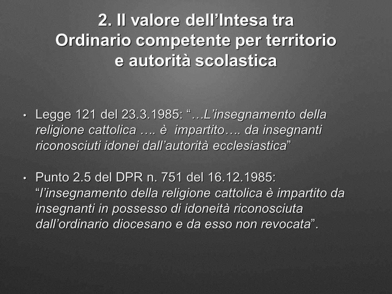2. Il valore dell'Intesa tra Ordinario competente per territorio e autorità scolastica
