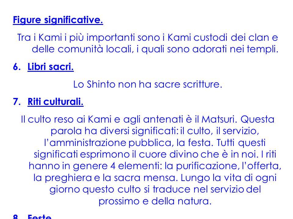 Lo Shinto non ha sacre scritture.