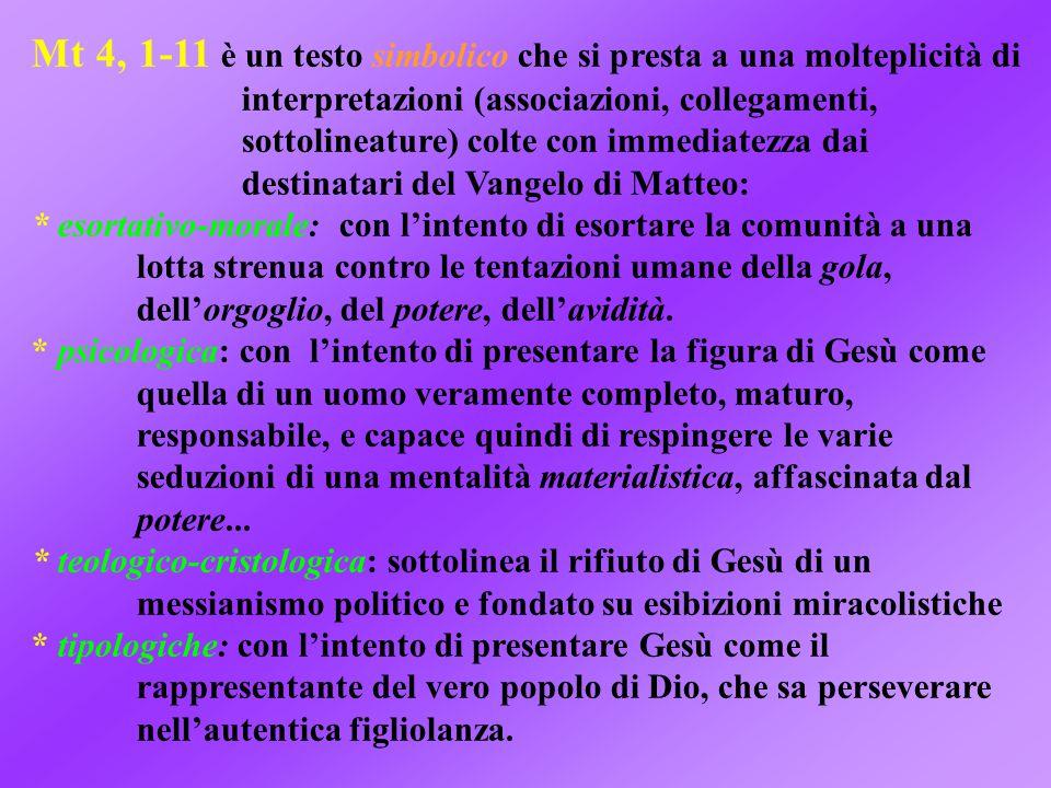 Mt 4, 1-11 è un testo simbolico che si presta a una molteplicità di