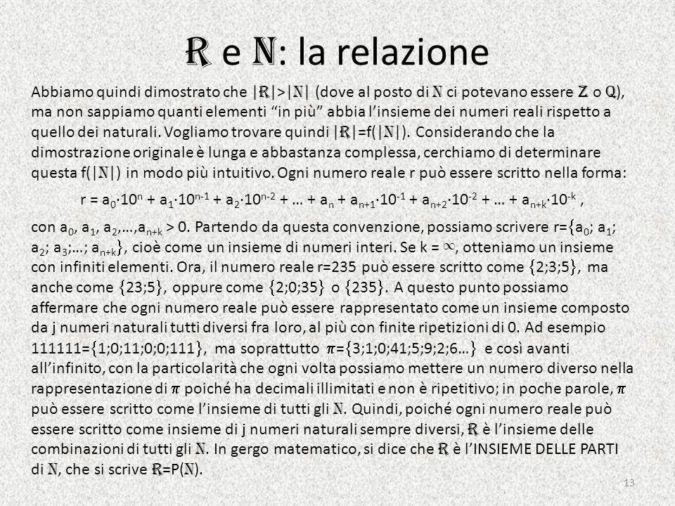 R e N: la relazione