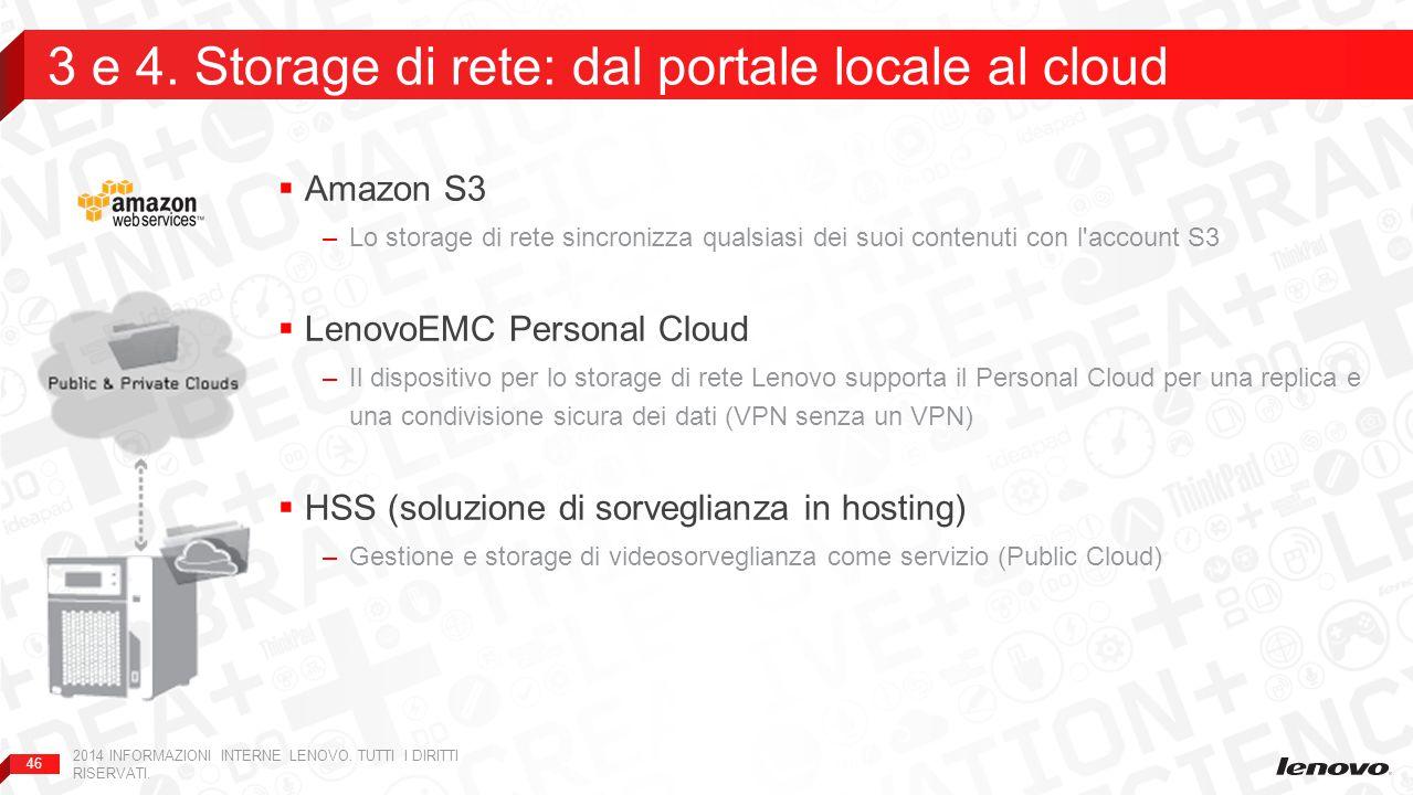 3 e 4. Storage di rete: dal portale locale al cloud