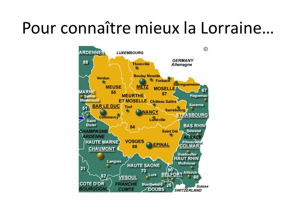 Pour connaître mieux la Lorraine…