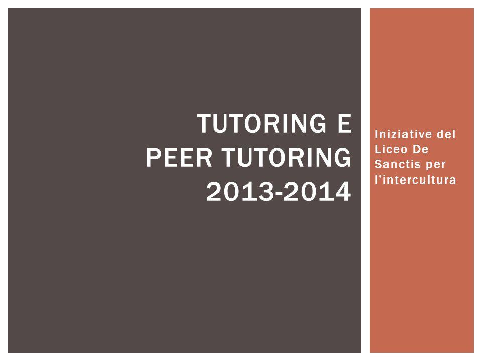 Tutoring e Peer tutoring 2013-2014