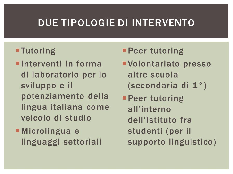 Due tipologie di intervento