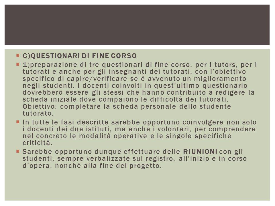 C)QUESTIONARI DI FINE CORSO