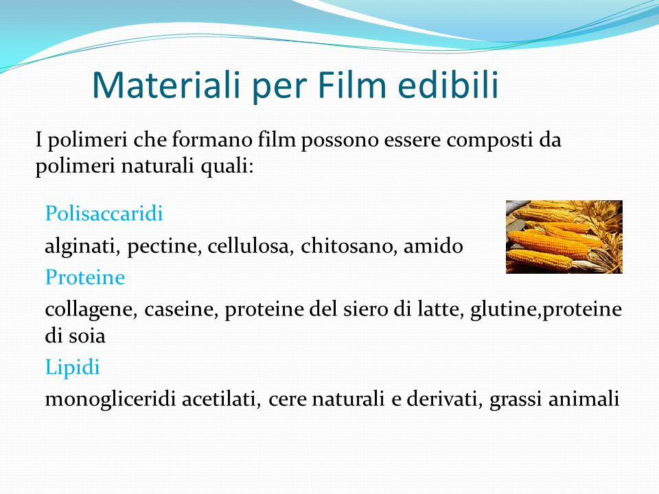 Materiali per Film edibili