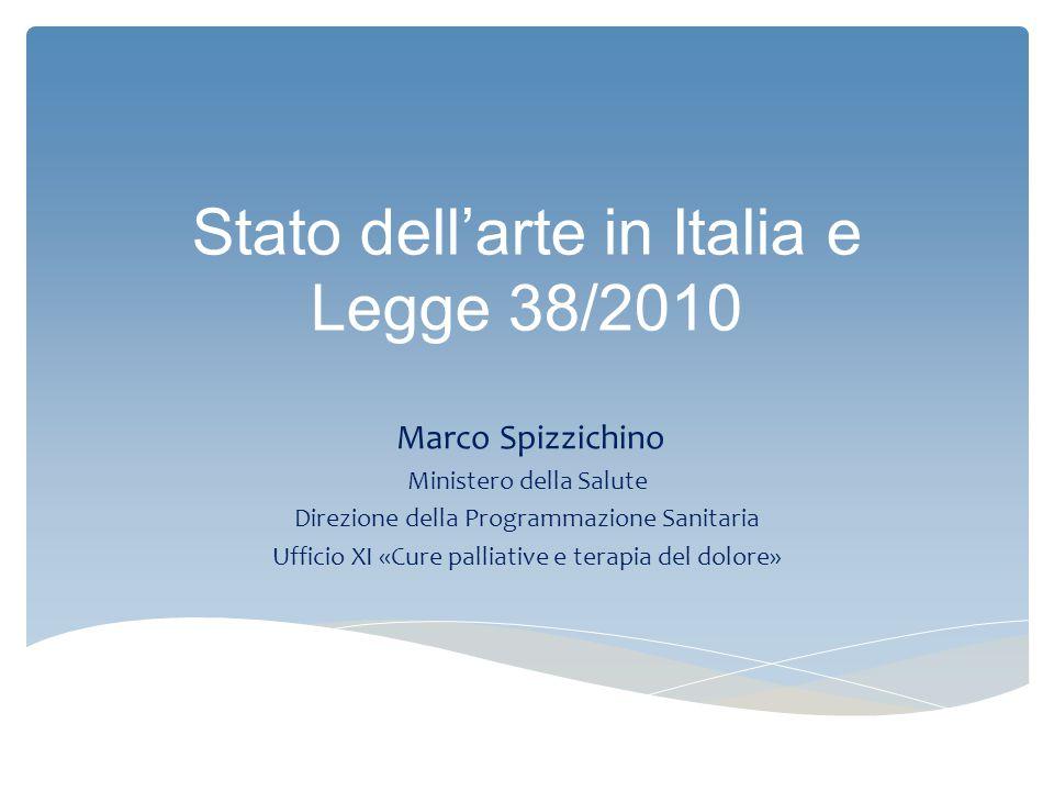Stato dell'arte in Italia e Legge 38/2010