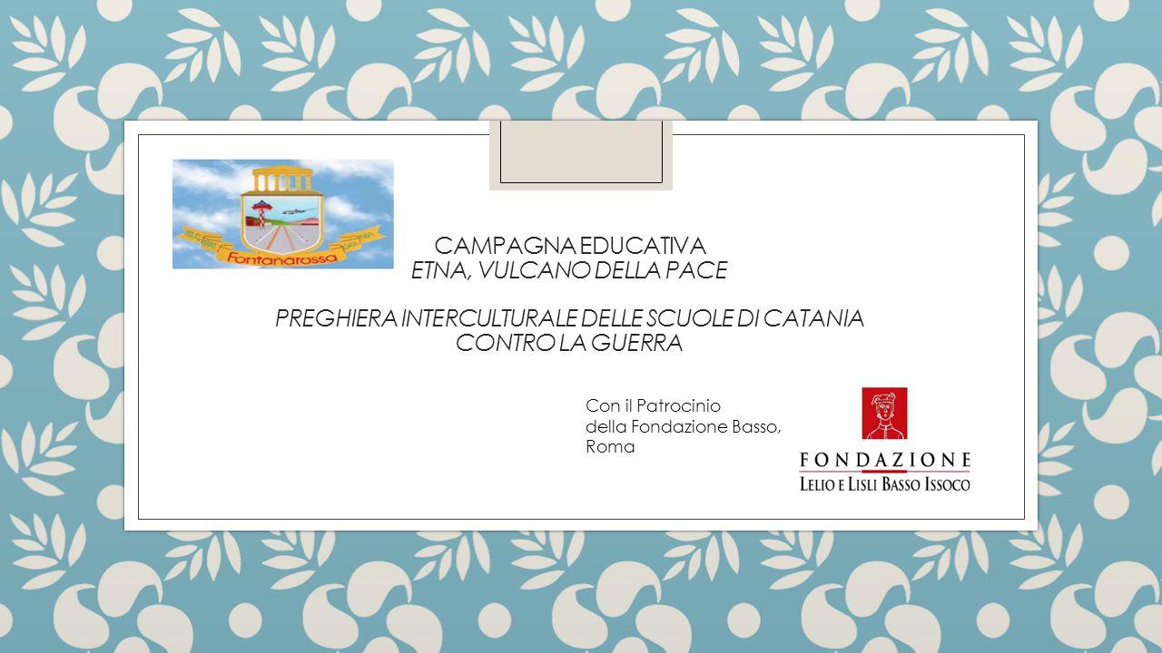 Campagna educativa Etna, Vulcano della Pace Preghiera interculturale delle scuole di Catania contro la guerra