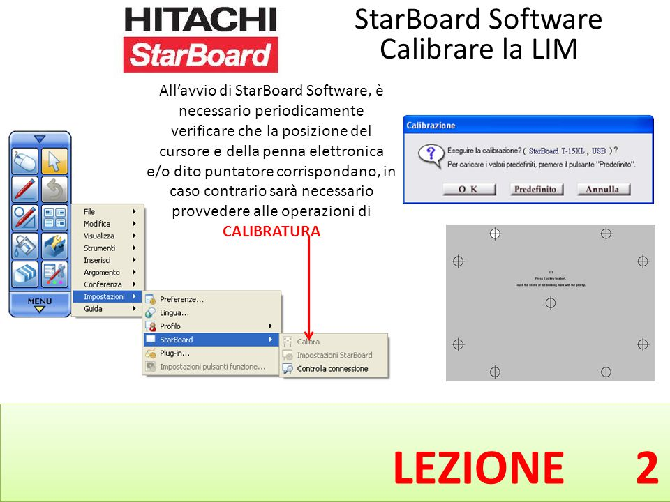 LEZIONE 2 StarBoard Software Calibrare la LIM