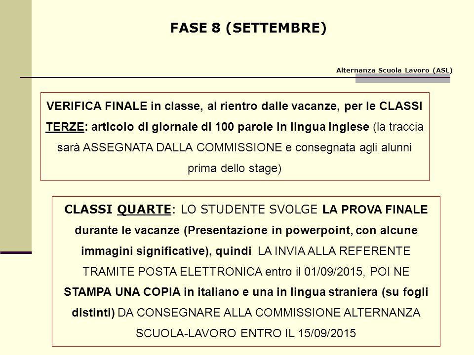 FASE 8 (SETTEMBRE) Alternanza Scuola Lavoro (ASL)