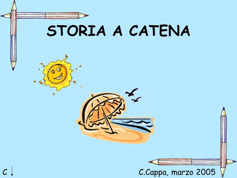 STORIA A CATENA C C.Cappa, marzo 2005
