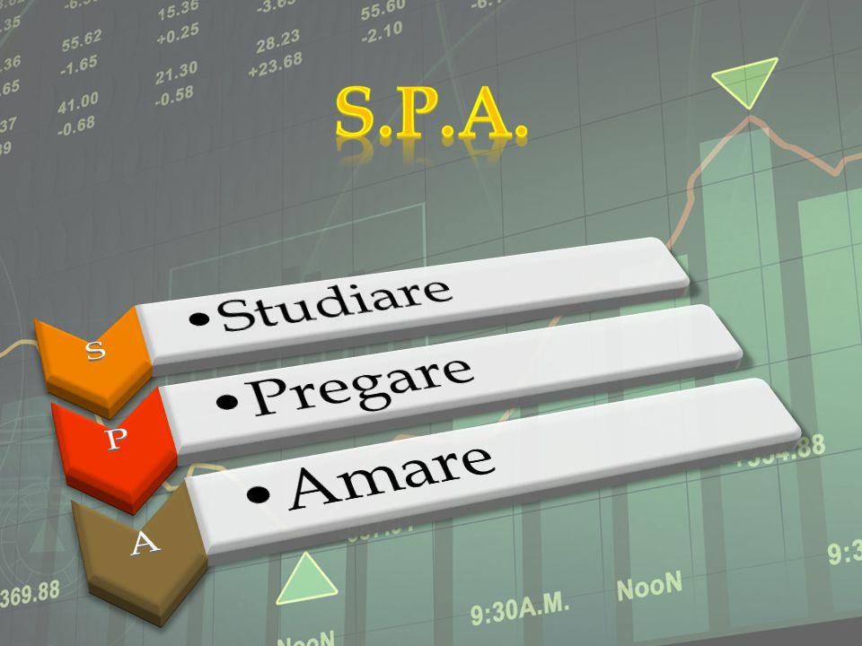 S.P.A. S Studiare P Pregare A Amare