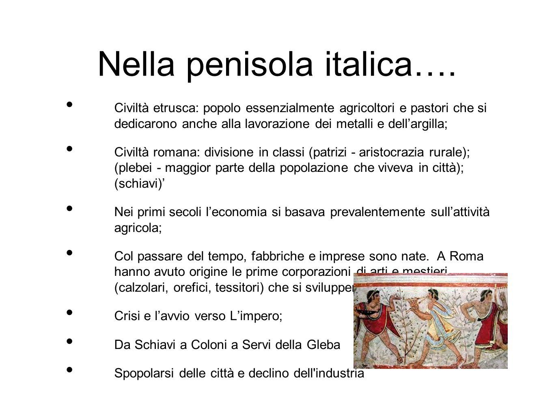 Nella penisola italica….