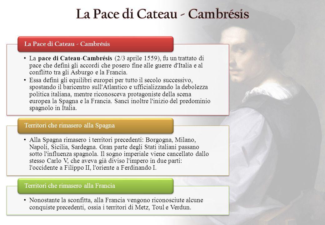 La Pace di Cateau - Cambrésis