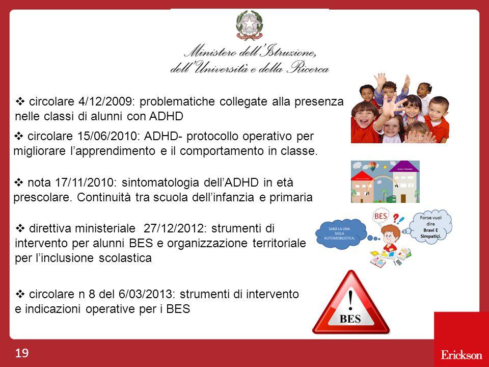 circolare 4/12/2009: problematiche collegate alla presenza nelle classi di alunni con ADHD