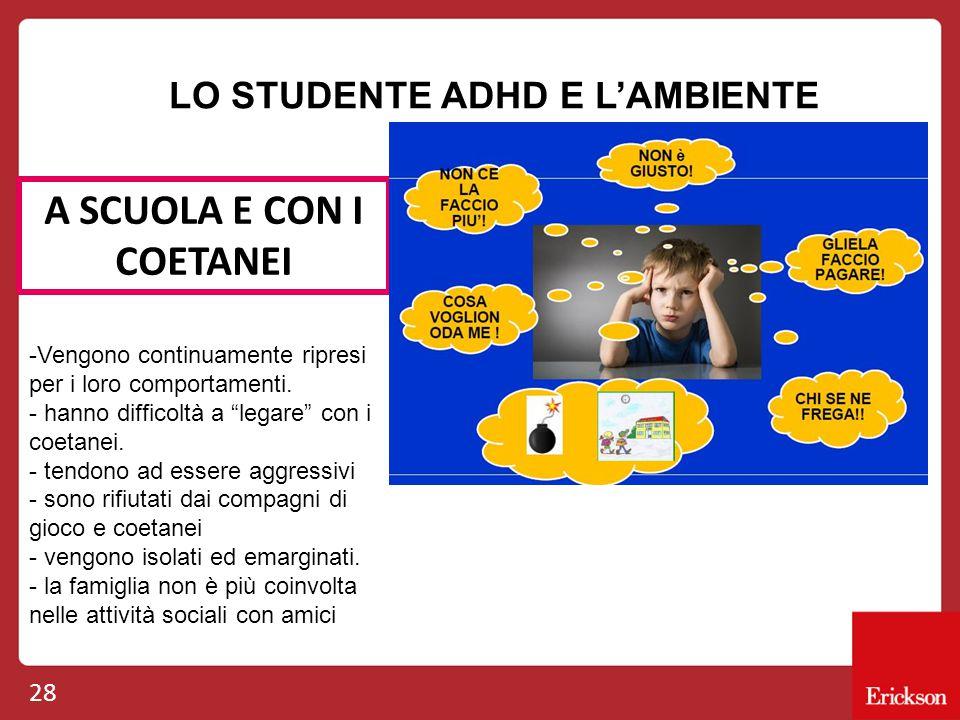LO STUDENTE ADHD E L'AMBIENTE A SCUOLA E CON I COETANEI