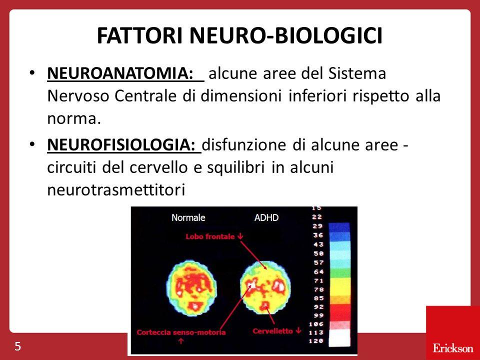 FATTORI NEURO-BIOLOGICI