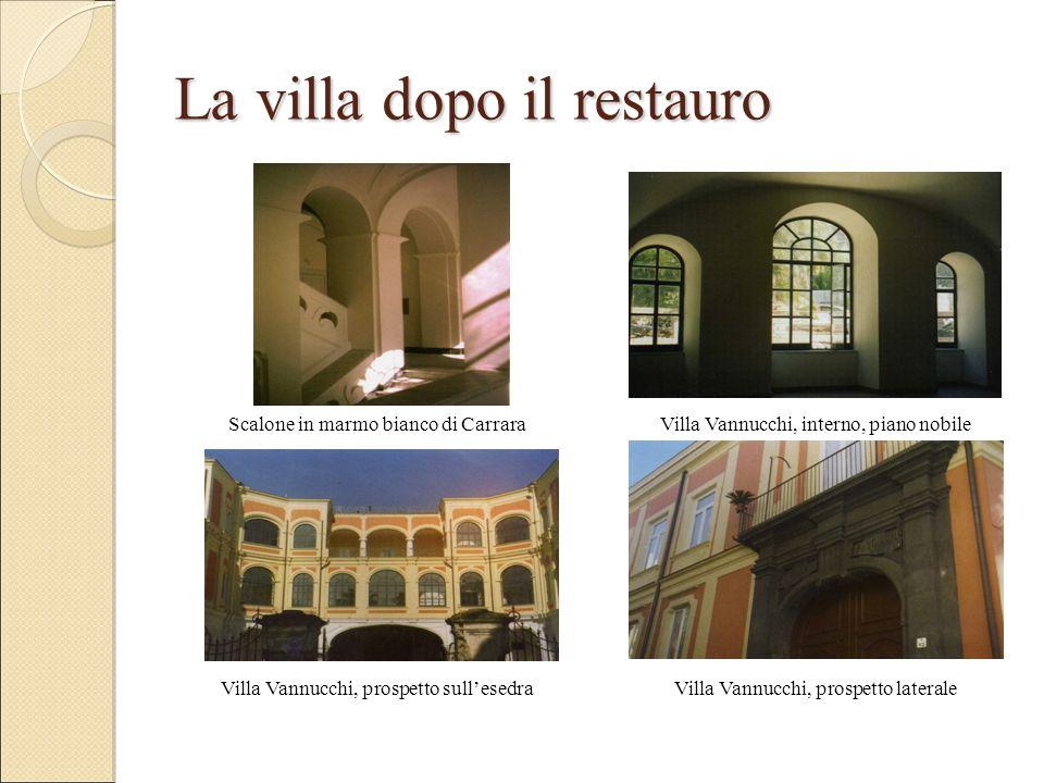 La villa dopo il restauro