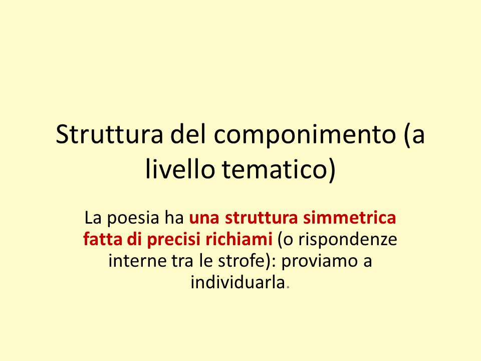 Struttura del componimento (a livello tematico)