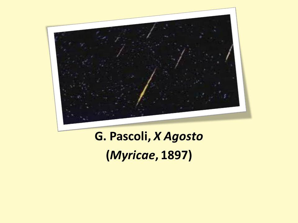 G. Pascoli, X Agosto (Myricae, 1897)