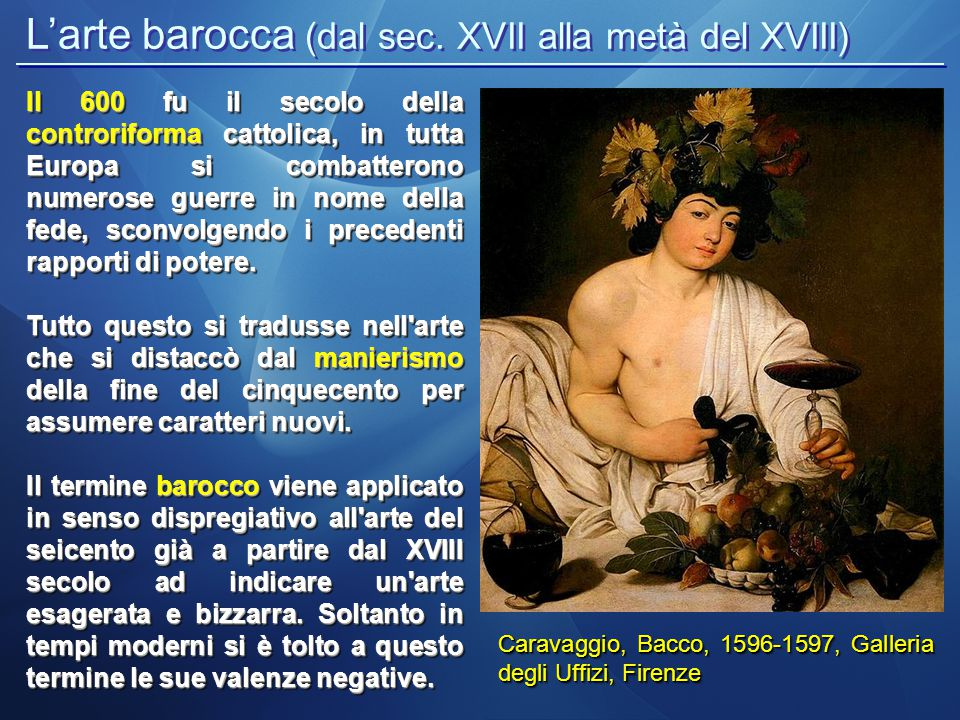 L'arte barocca (dal sec. XVII alla metà del XVIII)