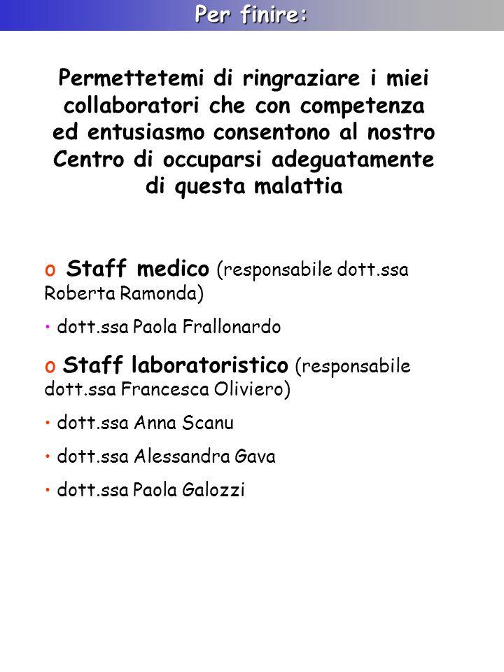 Staff medico (responsabile dott.ssa Roberta Ramonda)